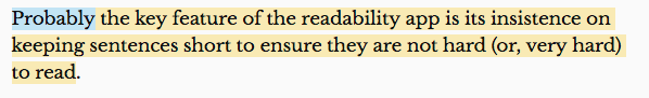 Image showing the following text highlighted in yellow and blue as indicated: (highlighted in blue) Probably (highlighted in yellow) the key feature of the readability app is its insistence on keeping sentences short to ensure they are not hard (or, very hard) to read.