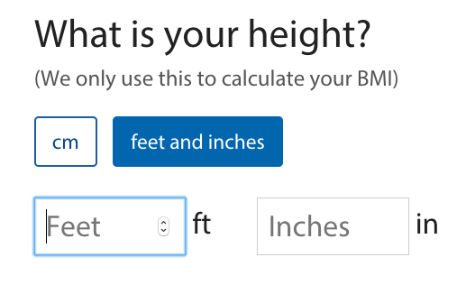 Height entry form defaulted to feet and inches