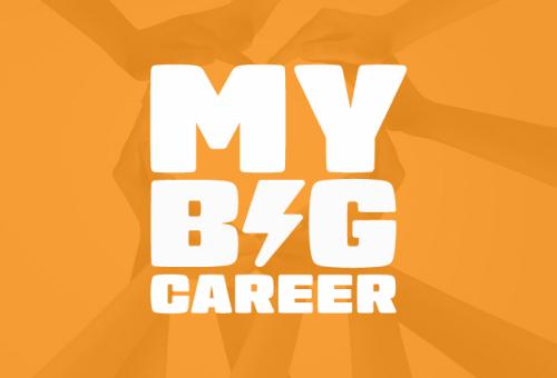 My Big Career